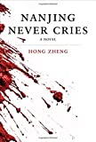 img - for Nanjing Never Cries: A Novel (Killian Press) book / textbook / text book