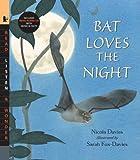 Bat Loves the Night, Nicola Davies, 0763638633