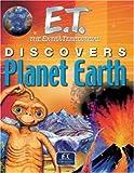 E. T. Discovers Planet Earth, Simon Smiley, 075345517X