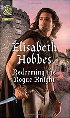 Redeeming The Rogue Knight (The Danby Brothers)