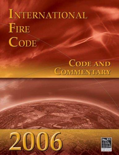 2006 International Fire Code: Code & Commentary (International Code Council Series) -  Paperback