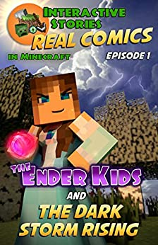 The Ender Kids and the Dark Storm Rising: The Greatest Minecraft Comics for Kids by [Gramm, Edward]