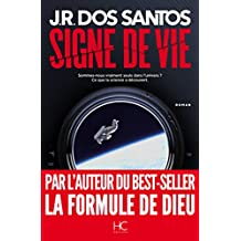 Signe de vie (Roman) (French Edition)