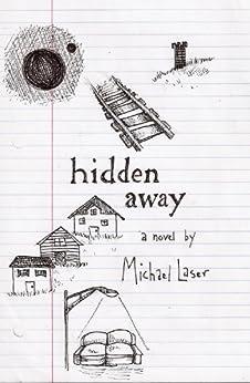 Hidden Away by [Laser, Michael]