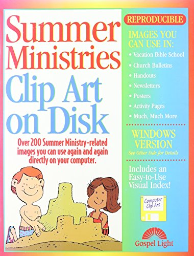 Summer Ministries Clip Art on Disk: Over 200 Summer Ministry-Related Images You Can Use Again and Again Directly on Your Computer