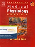 Medical Physiology, Guyton, Arthur C. and Hall, John E., 1416053875