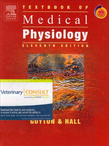 Textbook of Medical Physiology: With VETERINARY CONSULT Access
