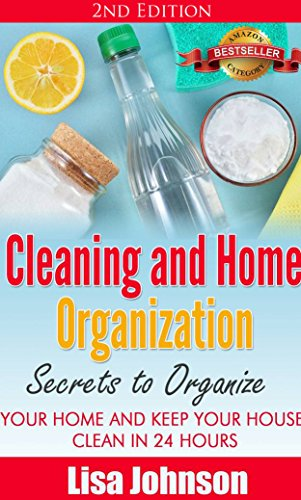 Download pdf cleaning and home organization secrets to for House cleaning and organizing