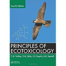 Principles of Ecotoxicology, Fourth Edition
