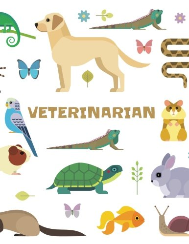 Veterinarian: Lined Notebook For Kids Veterinarian Play Kit And Vet Sets - Cute Animals Illustration - 120 Pages - Large (8.5 x 11 inches)