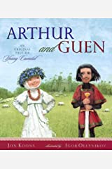 Arthur and Guen: An Original Tale of Young Camelot Hardcover