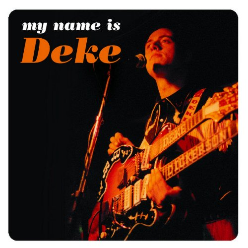 My Name Is Deke by Hightone Records