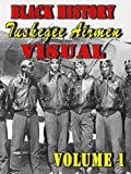 Black History Tuskegee Airman Visual, Vol. 1