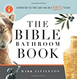The Bible Bathroom Book, Mark Littleton, 1416543597