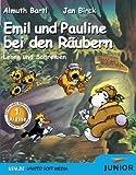 Emil und Pauline bei den Räubern. Lesen und Schreiben für die 1. Klasse.