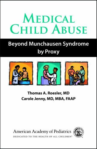 By Thomas A. Roesler - Medical Child Abuse: Beyond Munchausen Syndrome by Proxy: 1st (first) Edition pdf epub