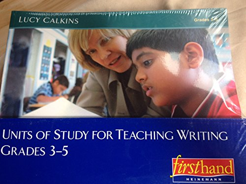 (Units of Study for Teaching Writing, Grades 3-5)