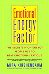 The Emotional Energy Factor: The Secrets High-Energy People Use to Beat Emotional Fatigue Kindle Edition