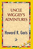 Uncle Wiggily's Adventure, Howard R. Garis, 1421851121