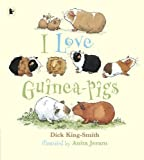 I Love Guinea-Pigs (Nature Storybooks)