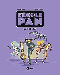 """Afficher """"L'école de Pan n° 2 Le défi Dédale"""""""