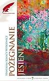 img - for Pozegnanie jesieni (Polska wersja jezykowa) book / textbook / text book
