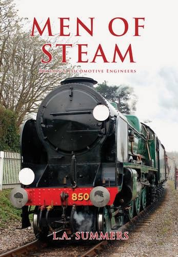 Men of Steam: Britain's Locomotive Engineers ebook