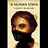 A Human Stain: A Tor.com Original