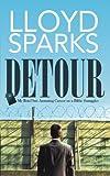 Detour, Lloyd Sparks, 1462060404