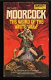 The Weird of the White Wolf (Elric Saga, No. 3)