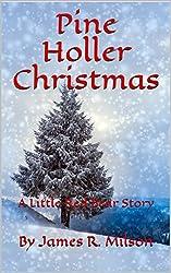 Pine Holler Christmas: A Little Red Bear Story