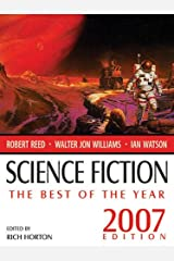 Science Fiction: The Best of the Year (2007 Edition) Kindle Edition