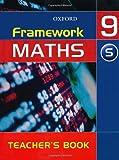 Framework Maths: Year 9: Y9 Support Teacher's Book: Support Teacher's Book Year 9