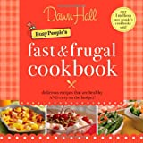 Busy Peoples Fast and Frugal C, Dawn Hall, 1595552901