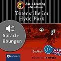 Totenstille im Hyde Park (Compact Lernkrimi Audio-Learning): Englisch Niveau B1 - Sprachübungen - inkl. Begleitbuch als PDF Hörbuch von Michael Bacon, Christina Neiske Gesprochen von: Liz Smith, Martin Brown