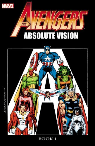 Avengers: Absolute Vision Book 1 PDF