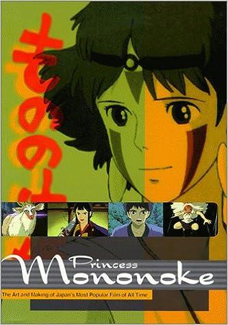 Amazon Com Princess Mononoke The Art And Making Of Japan S Most