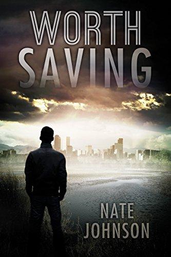 Worth Saving by [Johnson, Nate]