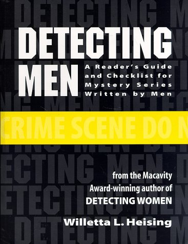 Detecting Men: A Readers Guide and Checklist for Mystery Series Written by Men