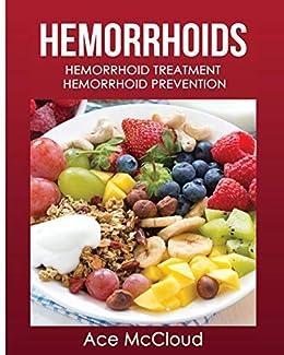 Hemorrhoids Hemorrhoid Treatment Prevention Treatments ebook