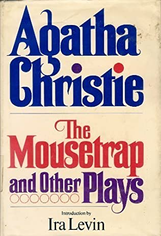 book cover of The Mousetrap and Other Plays