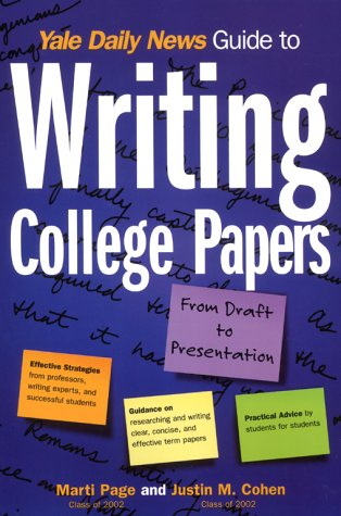 Yale Daily News Guide to Writing College Papers (Yale Daily News Guides)