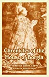 img - for Chronicles of the House of Borgia book / textbook / text book