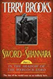 The Sword of Shannara: In the Shadow of the Warlock Lord