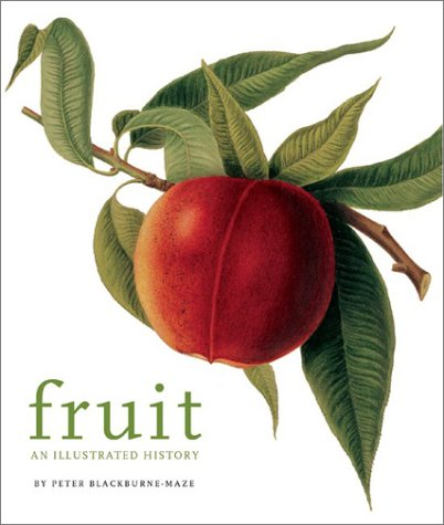 Fruit: An Illustrated History