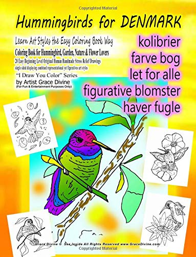 Download Hummingbirds for DENMARK Learn Art Styles the Easy Coloring Book Way Coloring Book for Hummingbird, Garden, Nature & Flower Lovers 20 Easy Beginning ... (For Fun & Entertainment Purposes Only) pdf