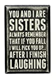 Primitives by Kathy Box Sign, 3 by 4.5-Inch, Sisters Always