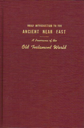 Brief Introduction to the Ancient Near East; a Panorama of the Old Testament World, Strand, Kenneth Albert