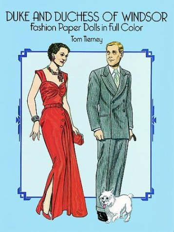 Duke and Duchess of Windsor Fashion Paper Dolls in Full Color Duke Paper