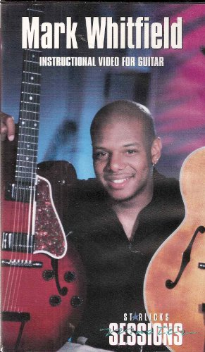 Mark Whitfield: Modern Jazz Guitar Instructional Video (Video and Instructional Booklet)